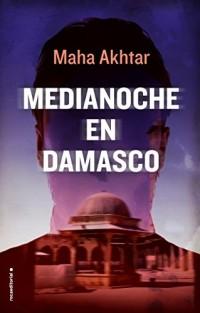 Medianoche en Damasco/ Midnight in Damascus