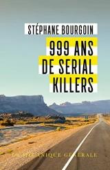 999 ans de Serial Killers [Poche]