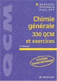 Chimie générale, 330 QCM et exercices