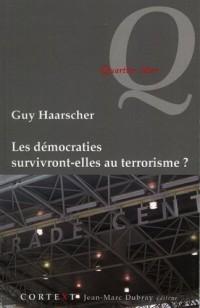 Les Democraties Survivront-Elles au Terrorisme ?