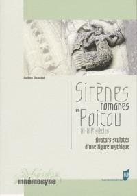 Sirènes romanes en Poitou XIe-XIIe siècles