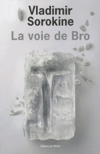 La voie de Bro