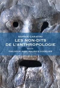 Les non-dits de l'anthropologie, suivi de Dialogue avec Maurice Godelier