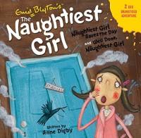 Naughtiest Girl: Naughtiest Girl CD: The Naughtiest Girl Saves the Day & Well Done, The Naughtiest Girl