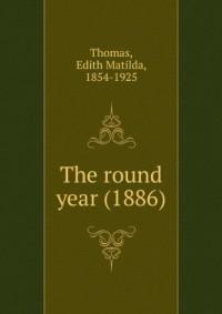 The round year (1886)