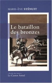 Le bataillon des bronzes : Un conte urbain