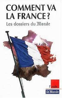 Comment va la France ? La grande enquête du