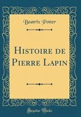 Histoire de Pierre Lapin (Classic Reprint)