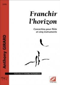 Franchir l'horizon, concertino pour flûte et cinq instruments