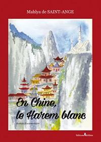 En Chine, le Harem Blanc