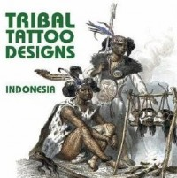 Tribal Tattoo Designs from Indonesia (1Cédérom)