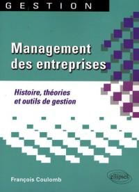 Management Des Entreprises Histoire Theorie Set Outils De Gestions