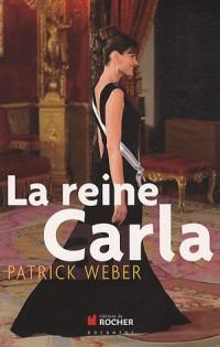 La reine Carla