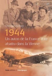 1944 un Avion de la France Libre Abattu Dans la Vienne