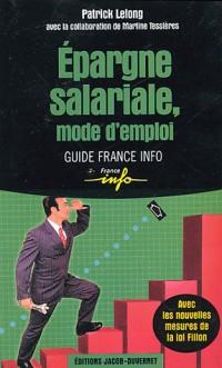 Epargne salariale, mode d'emploi