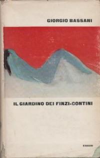 Il Giardino dei Finzi-Contini.