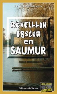 Réveillon obscur en Saumur