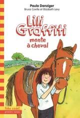 Lili Graffiti monte à cheval [Poche]
