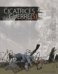 Cicatrices de guerre(s)