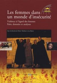 Les femmes dans un monde d'insécurité : Violence à l'égard des femmes : faits, données et analyse