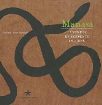 Manasa. Légendes de serpents indiens