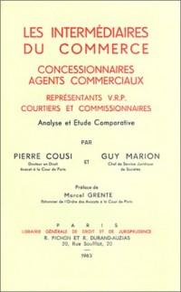 Les intermédiaires du commerce : concessionnaires et agents commerciaux (livre non massicoté)