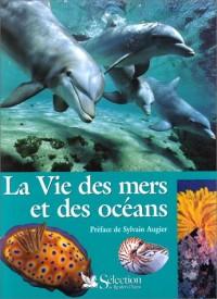 La Vie des mers et des océans