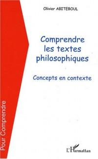 Comprendre les textes philosophiques : Concepts en contexte
