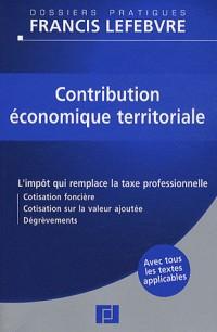 Contribution économique territoriale : Le nouvel impôt qui remplace la taxe professionnelle