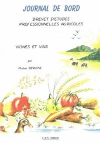Journal de bord BEPA : Vignes et vins