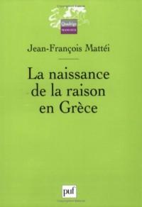 La naissance de la raison en Grèce