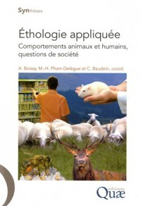 Ethologie appliquée. Comportements animaux et humains, questions de société