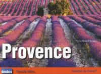 Provence : Tranches de France