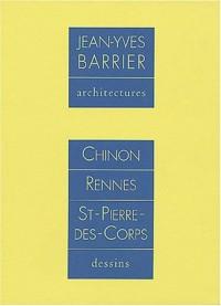 Jean-Yves Barrier : Architectures - Chinon, Rennes, St-Pierre-des-Corps : Dessins (Coffret de 4 volumes)