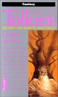 Tolkien - L'adieu au Roi, tome 1