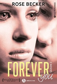 Forever you, Tome 2 :