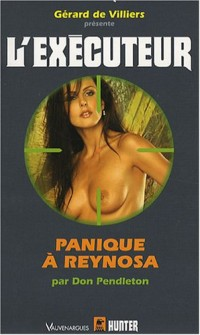 Executeur 249 - Panique à Reysona