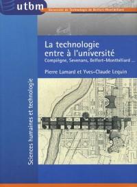 La technologie entre à l'Université : Compiègne, Sevenans, Belfort-Montbéliard...