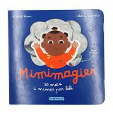 Mimimagier : 30 mots à mimer par bébé