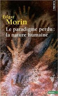 Le paradigme perdu : la nature humaine