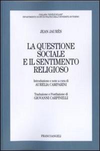 La questione sociale e il sentimento religioso