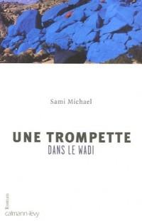 Une trompette dans le Wadi