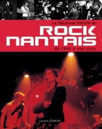 La fabuleuse histoire du rock nantais de 1960 à nos jours