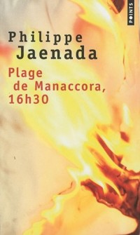 Plage de Manaccora, 16h30
