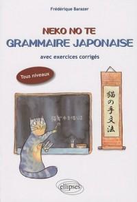 Neko No Te Grammaire Japonaise Appliquee avec Exercices Corriges