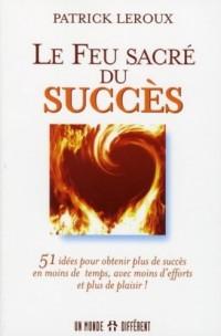 Le feu sacré du succès