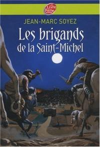 Les brigands de la Saint-Michel