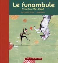 Le funambule : Un conte sur Marc Chagall