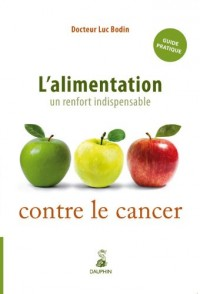 L'alimentation : un renfort indispensable contre le cancer