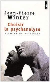 Choisir la psychanalyse